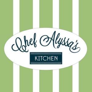 Chef Alyssa!